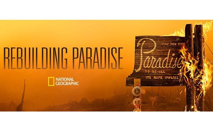 «Rebuilding Paradise» στο National Geographic