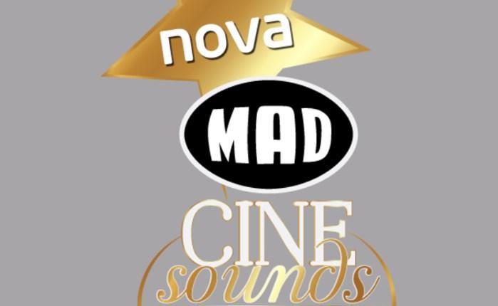 Το Nova Mad Cine Sounds έρχεται τον Απρίλιο αποκλειστικά στη Nova!