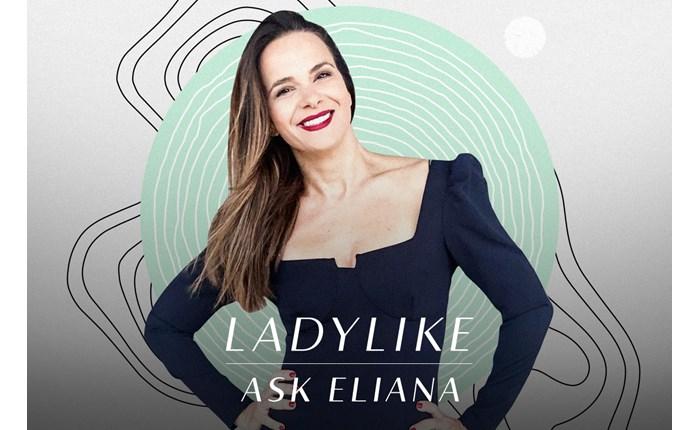 Η Ελιάνα Χρυσικοπούλου στο LadyLike