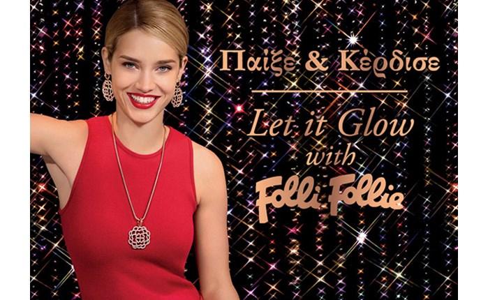 Let it glow with Folli Follie